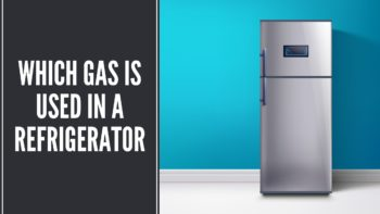 Which Gas is Used in a Refrigerator