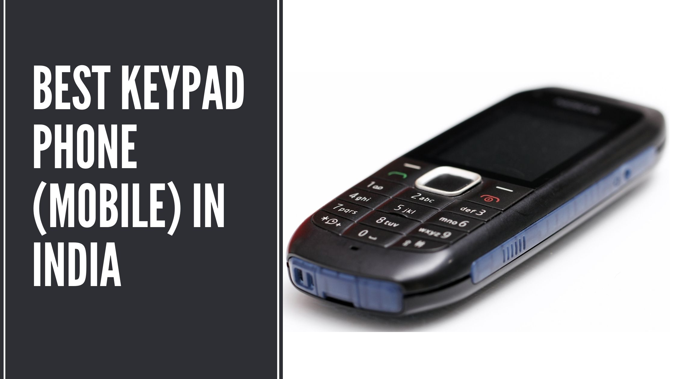 Best Keypad Phone (Mobile) in India