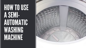 How to use a Semi-Automatic Washing Machine
