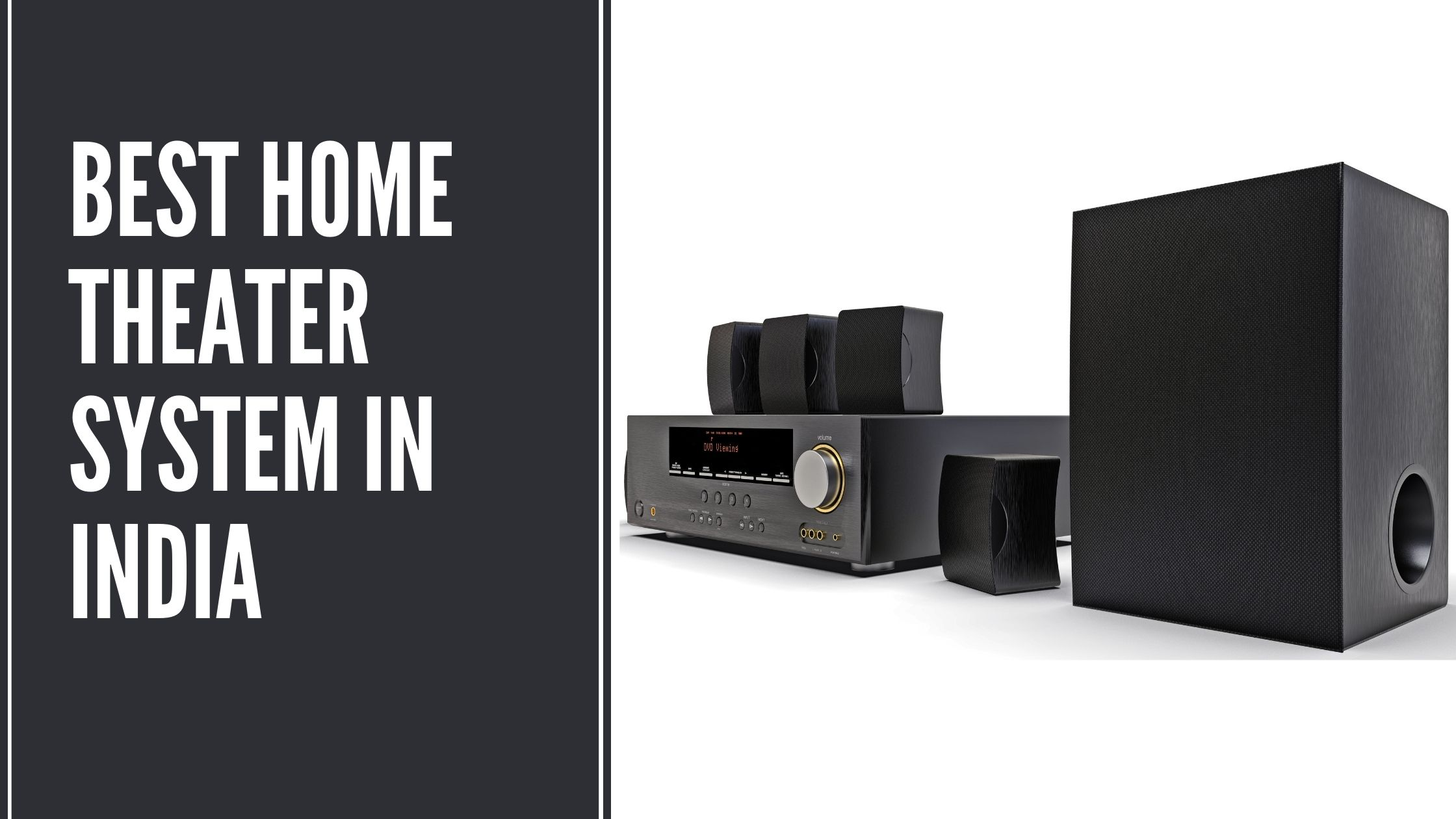 Best Home Theater System in India 2021