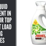 Best Liquid Detergent in India for Top & Front Load Washing Machines