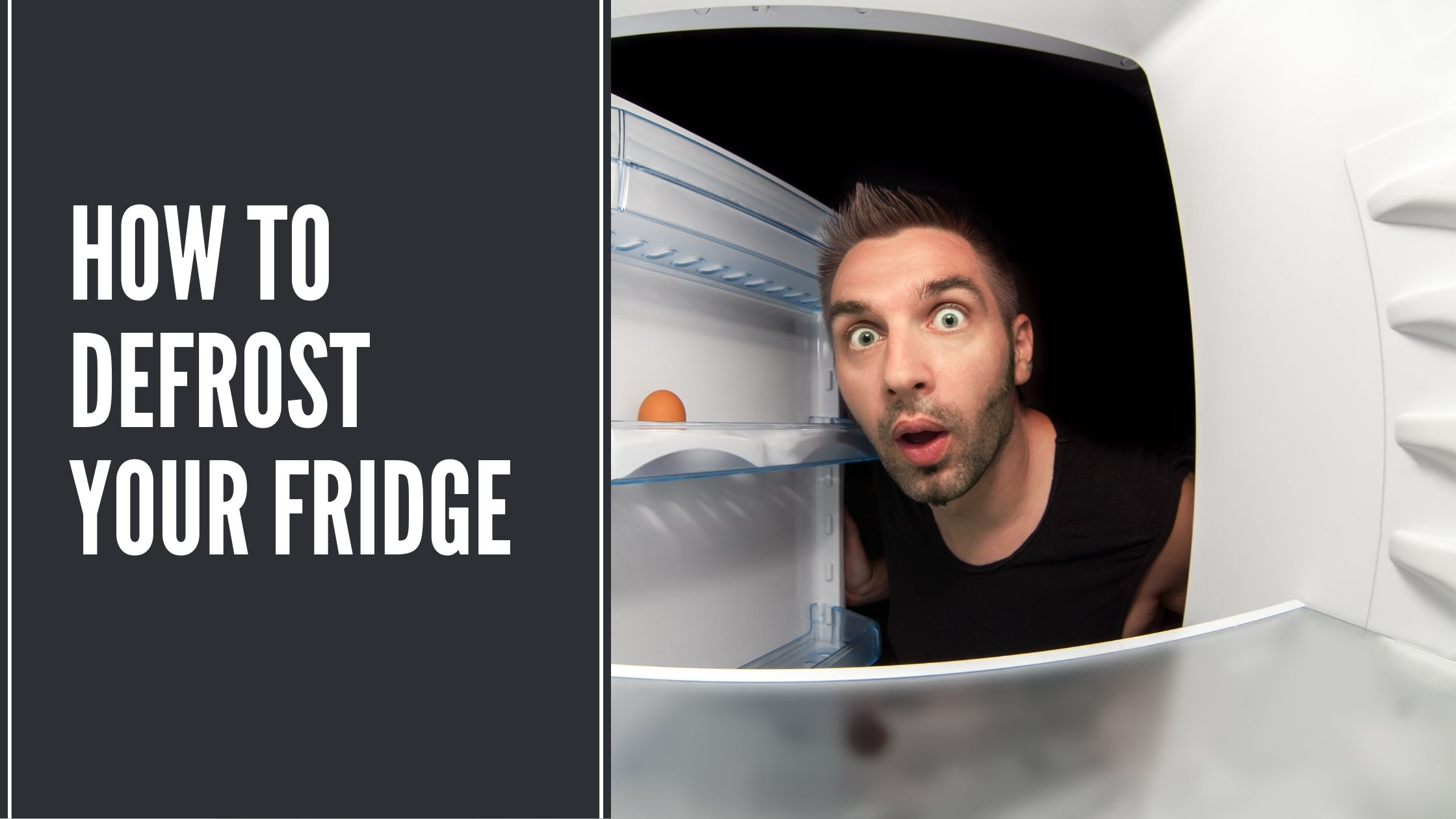 How To Defrost Your Fridge