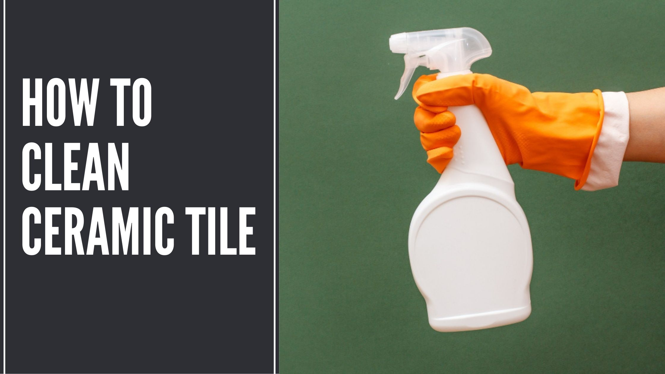 How to Clean Ceramic Tile