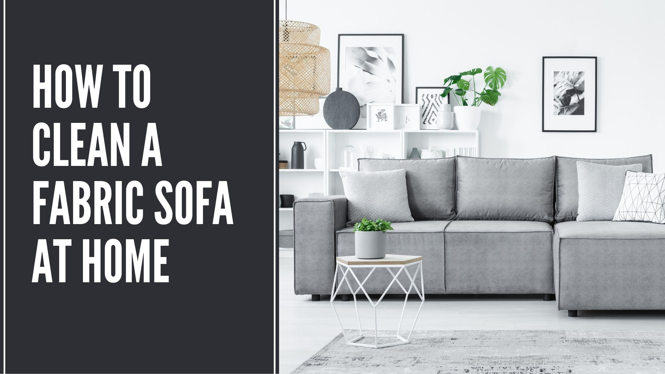 How to Clean a Fabric Sofa at Home
