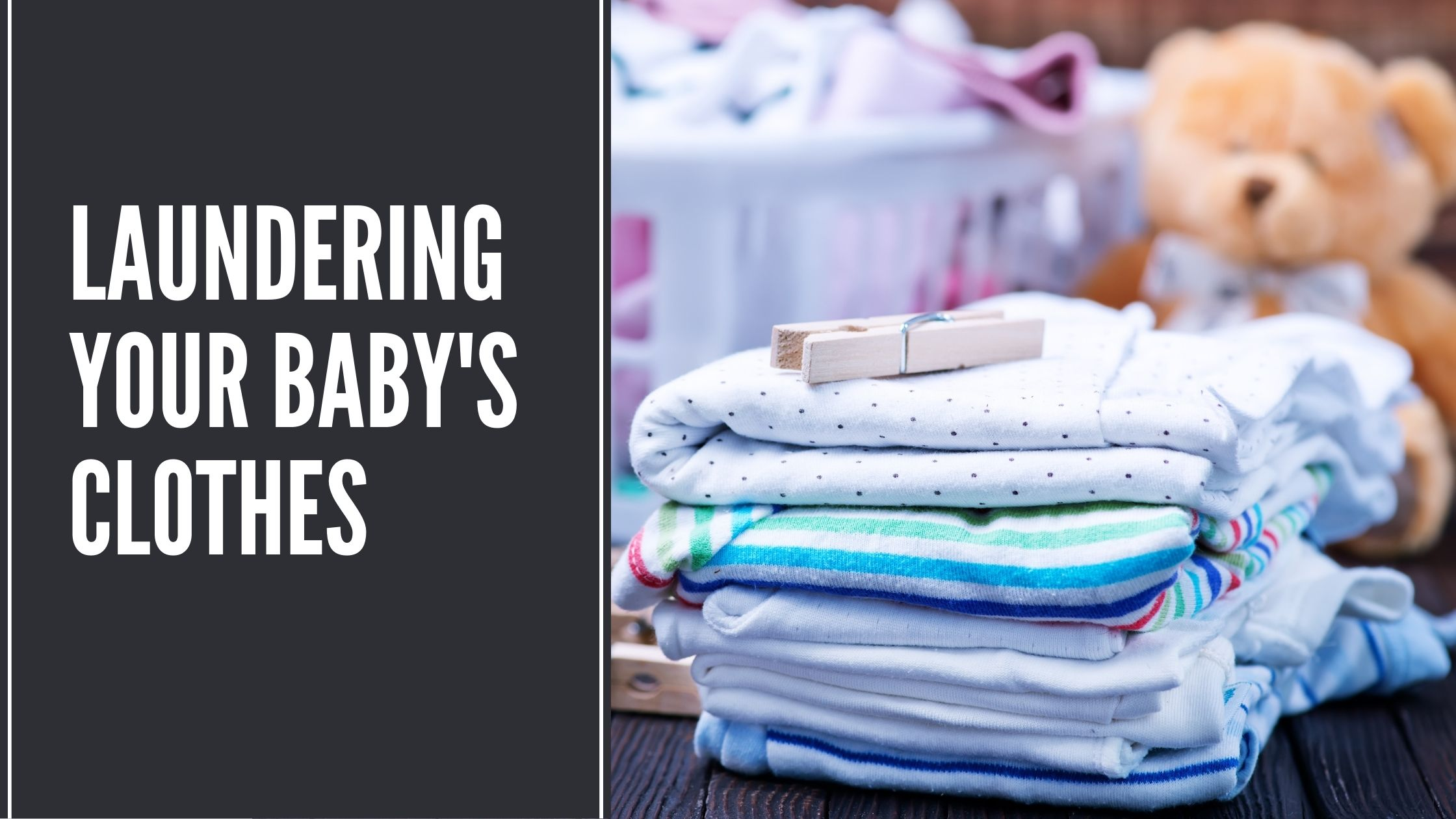 Laundering Your Baby's Clothes